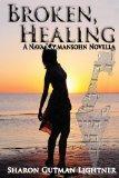 Broken, Healing: A Nava Kalmansohn Novella