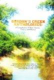 Gordon's Creek Anthologies: A Compilation of Short Stories, Poetry, and Photos (Gordon's Cre...