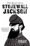 The Quotable Stonewall Jackson