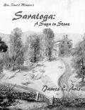 Saratoga : Gen. Daniel Morgan's House: a Saga in Stone