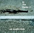 In the Gutter 2 : Photographs by Nan Standish Blake