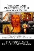 Wisdom and Practices of the Ancient Faith