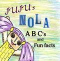 Juju's NOLA ABC's and fun facts
