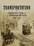 Transportation in Central New York and the Baldwinsville Area 1600 To 1940