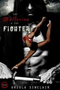 Ballerina and the Fighter (Book 1)