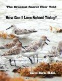 How Can I Love School Today?