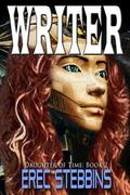 Writer : Daughter of Time: Book 2