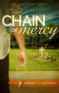 Chain of Mercy (Coming Home) (Volume 1)