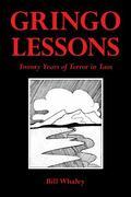 Gringo Lessons : Twenty Years of Terror in Taos