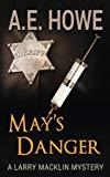 May's Danger (Larry Macklin Mysteries) (Volume 7)