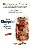 The Copperjar System - Your blueprint for financial fitness (US Edition)