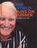 The World Runs on Rubber: The Story of Kal Tire