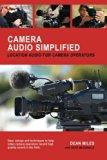 Camera Audio Simplified: Location Audio for Camera Operators