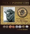 Once, a Splendid Coin : An Arcadian Story Behind the 1938 Shilling