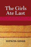 The Girls Ate Last