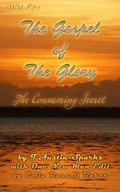 ONM Edit the Gospel of the Glory : The Consuming Secret