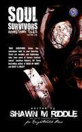 Soul Survivors Hometown Tales :Volume One