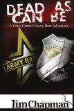 Dead As Can Be: A Chris Carroll/Heavy Hart Adventure