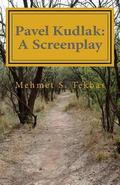 Pavel Kudlak : A Screenplay