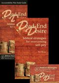 Dead-End Desire Package : Biblical Strategies for Overcoming Self-Pity