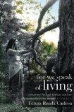 For We Speak of Living: A Journey Through Breast Cancer