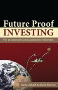 Future Proof Investing : For an Attainable and Sustainable Tomorrow