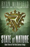 State of Nature : Book Three of the Park Service Trilogy