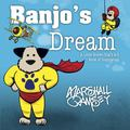 Banjo's Dream : A Little Brown Dog's a-Z Book of Inspiration