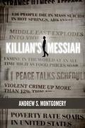 Killian's Messiah