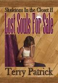 Skeletons in the Closet 2 : Lost Souls for Sale