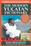 Modern Yucatan Dictionary