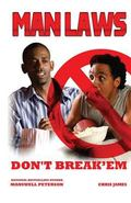 Man Laws: Don't Break 'em