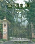 Wit to Win : A Memoir