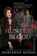 Hunter's Blood Deluxe Edition: includes previously unpublished chapters. (Cursed by Blood) (...