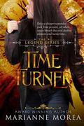 Time Turner (The Legend Series) (Volume 2)