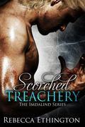Scorched Treachery (Imdalind Series) (Volume 3)