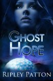 Ghost Hope (The PSS Chronicles) (Volume 4)