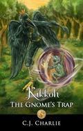 Kikkoh - the Gnome's Trap