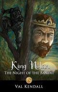 King Nolan : The Night of the Bandit