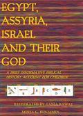 Egypt, Assyria, Israel, and Their God