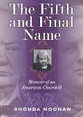 Fifth and Final Name : Memoir of an American Churchill