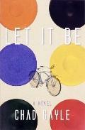 Let It Be : A Novel