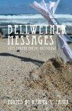 Bellwether Messages: 2013 Savant Poetry Anthology (Volume 4)