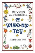 Rhymes and Doodles from a Wind-Up Toy (pb)