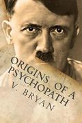 Origins of a Psychopath : The Biblical Account of a Nephilim Seed