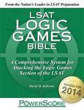 The PowerScore LSAT Logic Games Bible (Powerscore LSAT Bible)