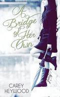 Bridge of Her Own