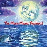 The Moon Means Business