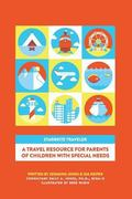 Starbrite Traveler : A Guide for Traveling with a Child with Special Needs