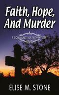Faith, Hope, and Murder